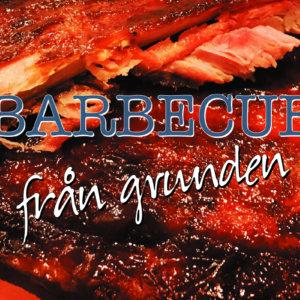 Barbecue-kurs - Barbecue från grunden